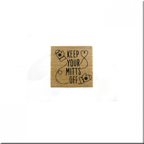 Sello de Madera Keep Your Mitts Off